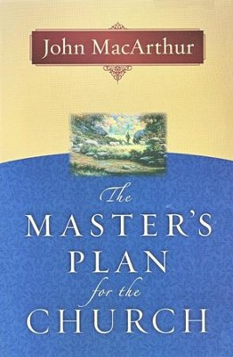Master's Plan For The Church
