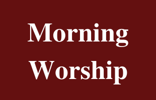 Morning Worship-Feature image