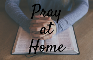 Pray at Home Feature