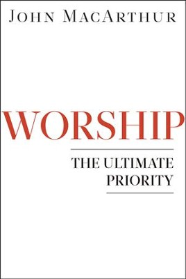 Worship The Ultimate Priority