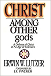 Christ Among Other gods  Edwin Lutzer.JPG