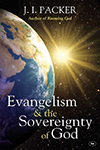 Evangelism and the Sovereignty of God J I Packer