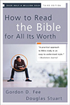 How to Read the Bible for all it's Worth  Fee & Stuart