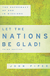Let the Nations be Glad  John Piper