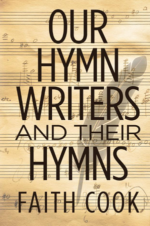 our-hymn-writers-and-their-hymns