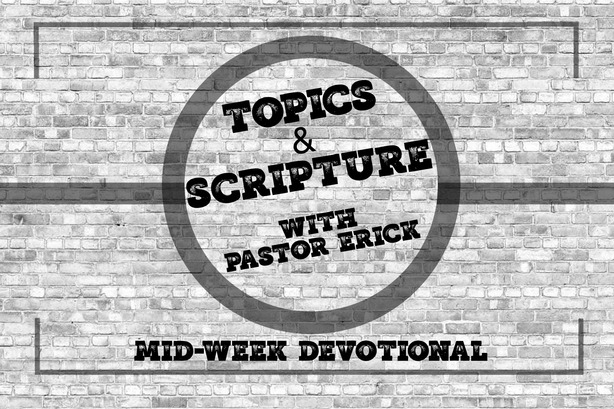 Topics and Scripture... banner