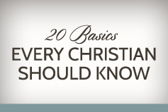 20 Basics Every Christian Should Know banner