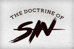 The Doctrine of Sin banner