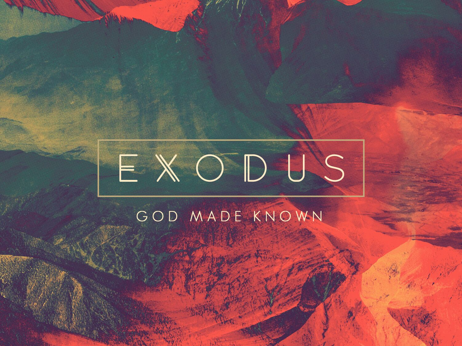 Exodus - God Made Known banner