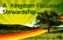 A Kingdom-Focused Stewardship banner