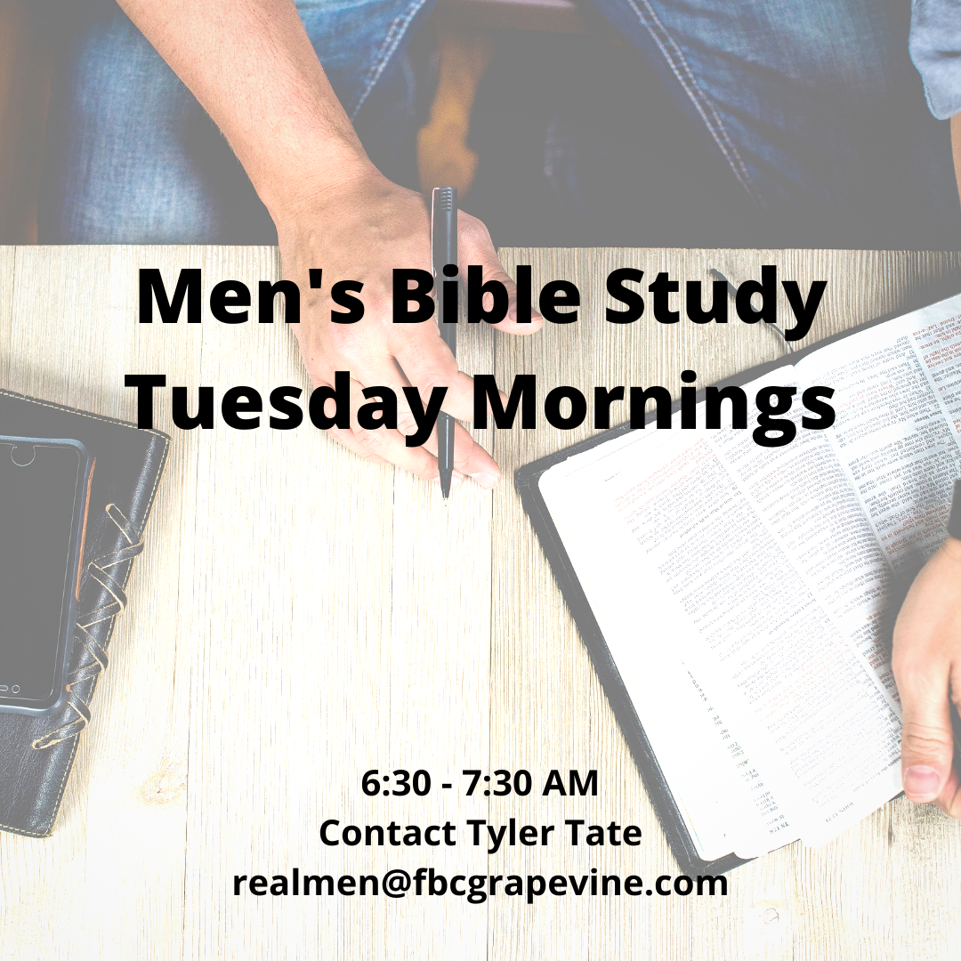 Men's Bible Study Tuesday Mornings