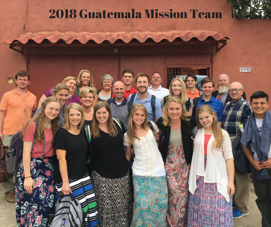 2018 Guatemala Mission Team