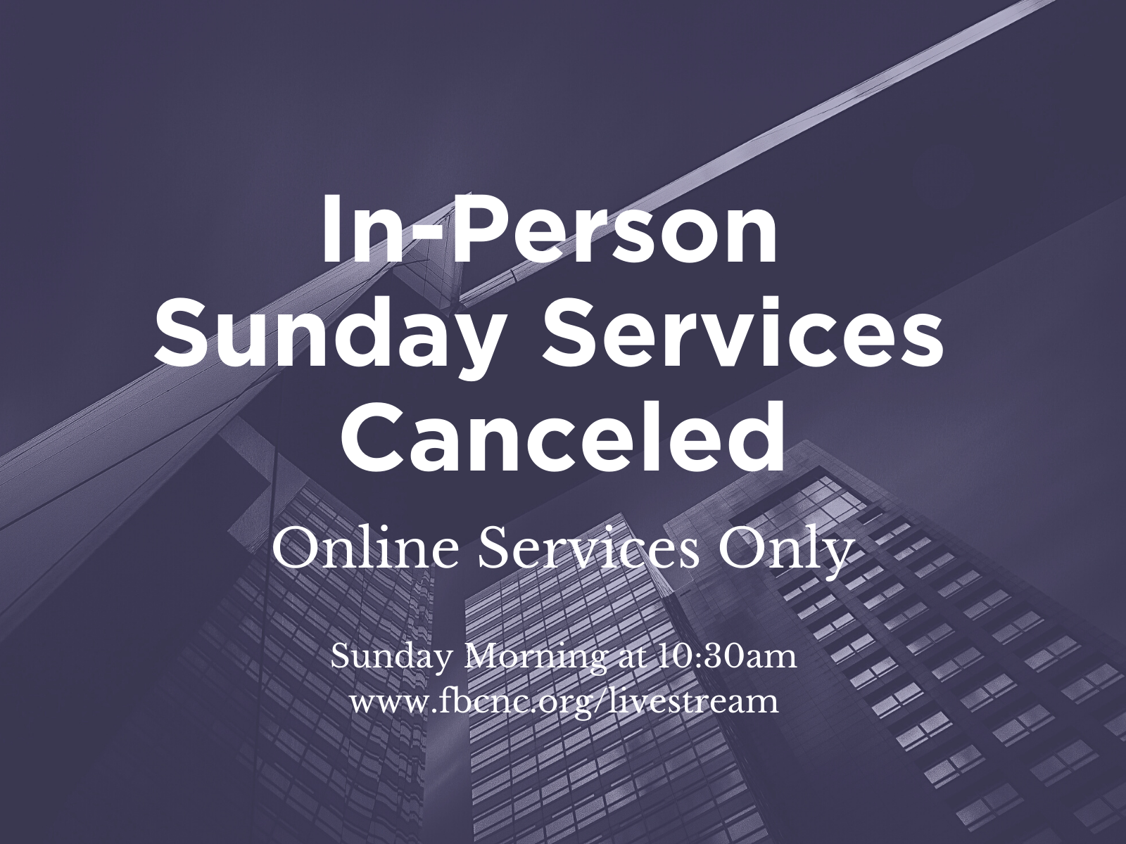 In-Person Sunday Services Canceled Sq