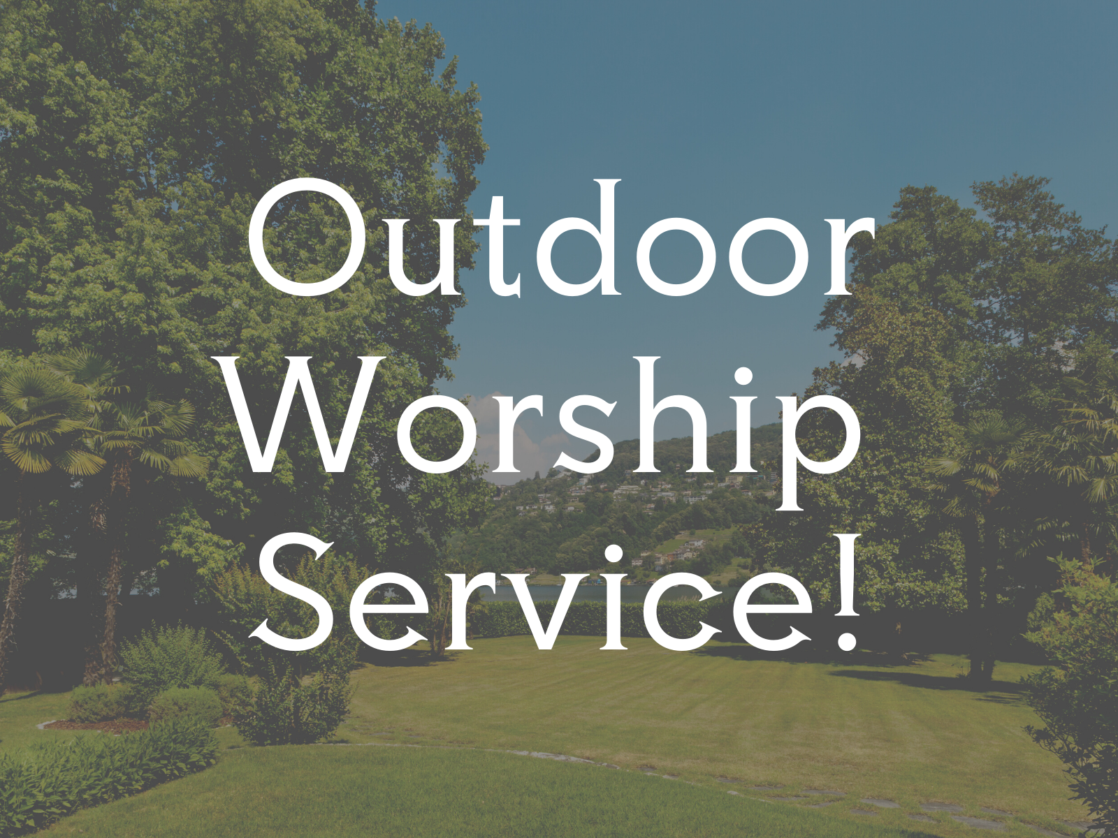 Outdoor Worship Service WL