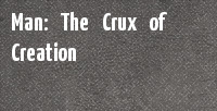 Man: The Crux of Creation banner