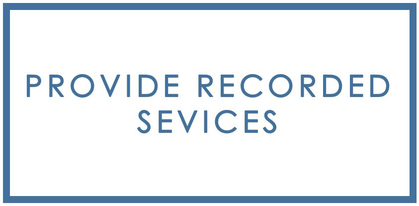 Provide Recorded Services.JPG