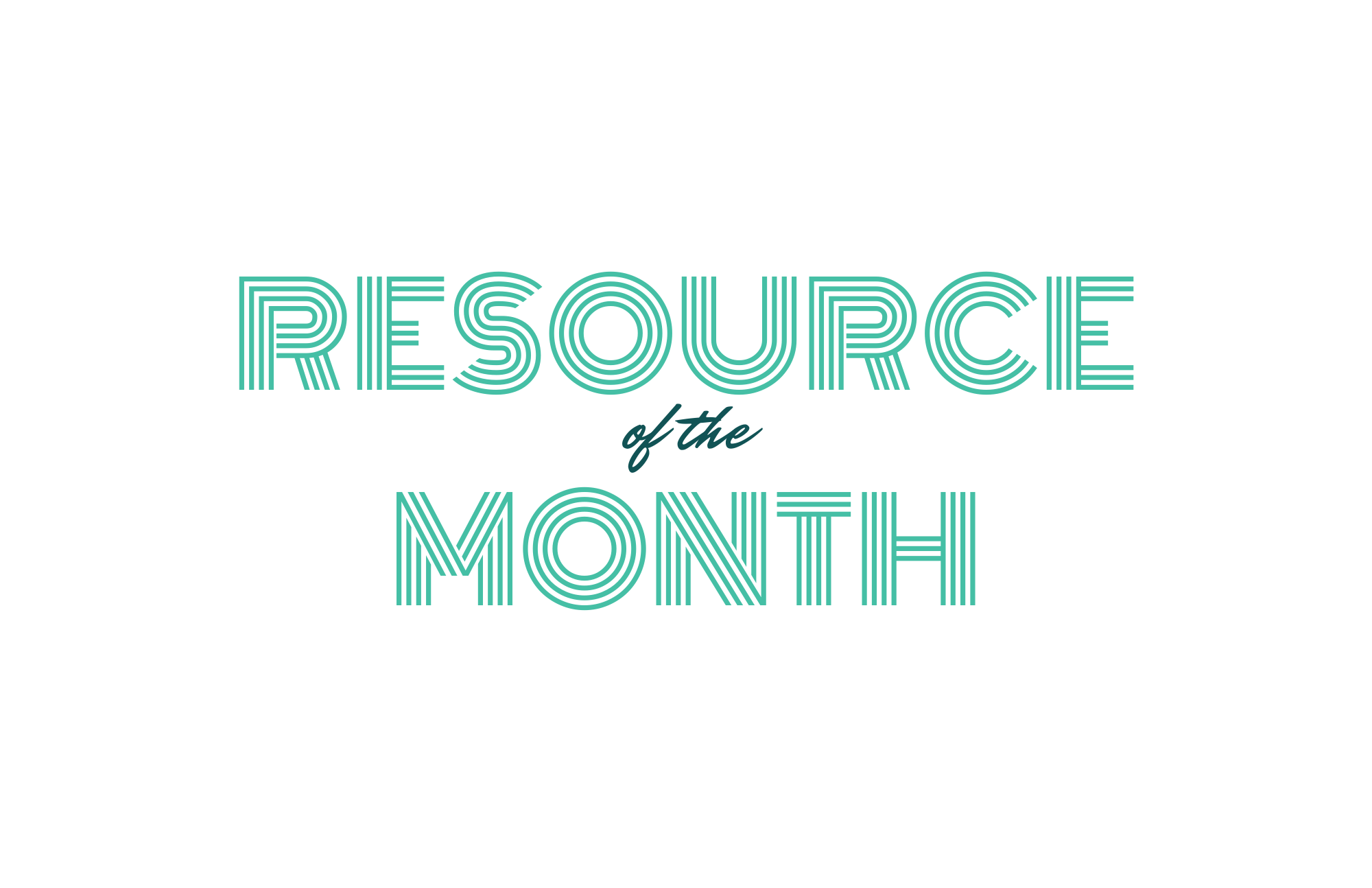 Resource of the Month