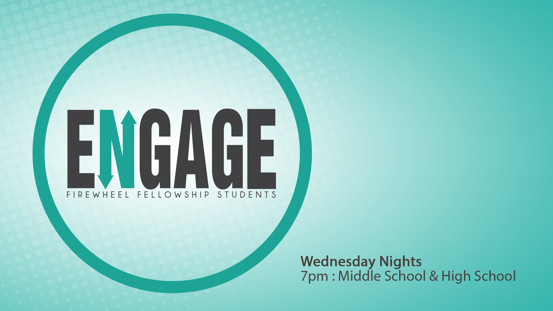 Engage Wednesday Night