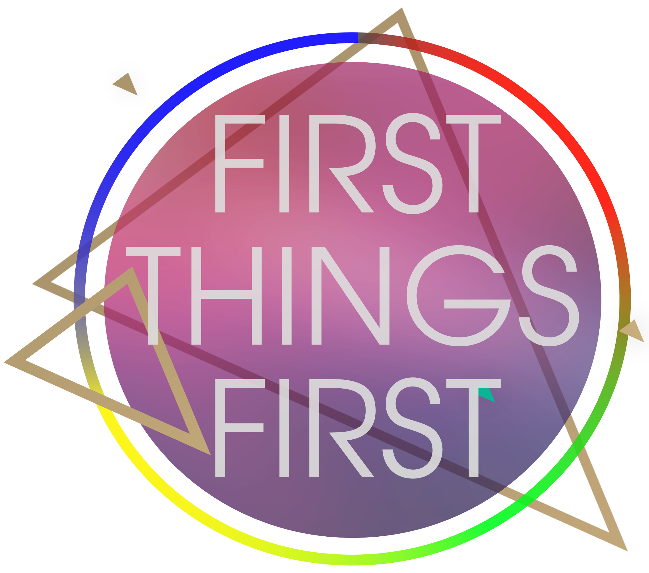 First things first graphic 4