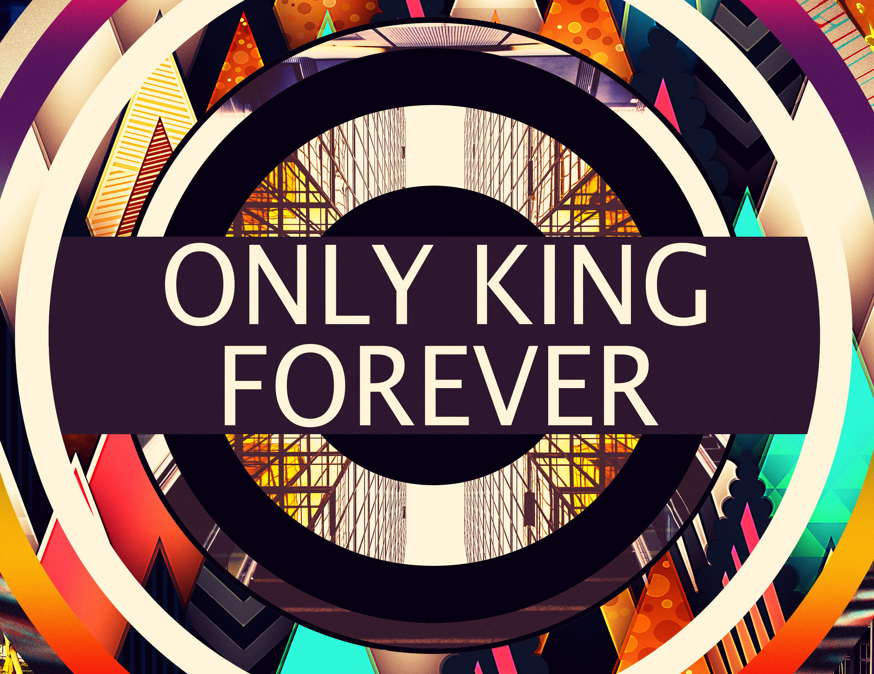 Only King Forever Graphic