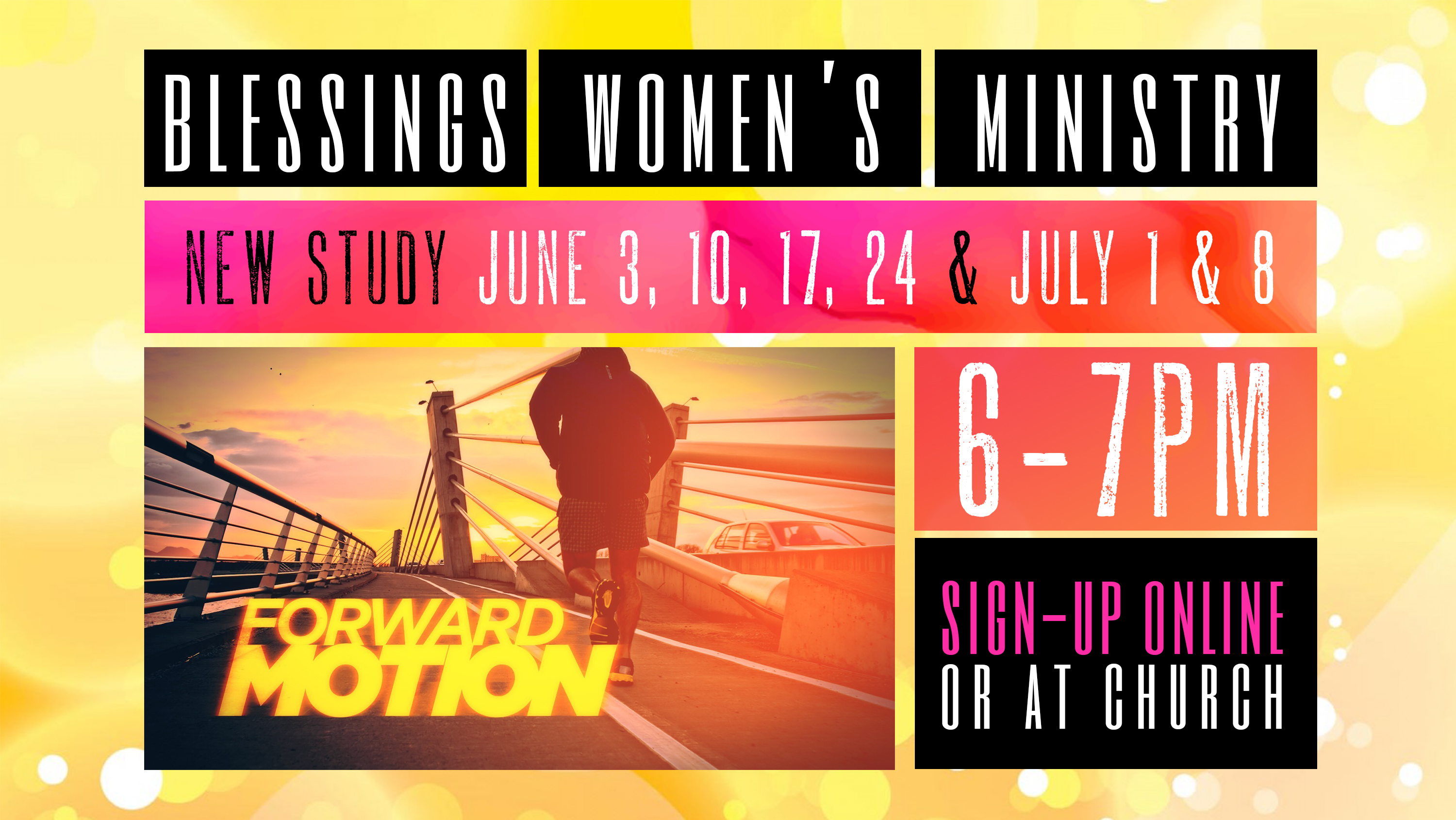 Forward Motion Study - Blessings Ministry