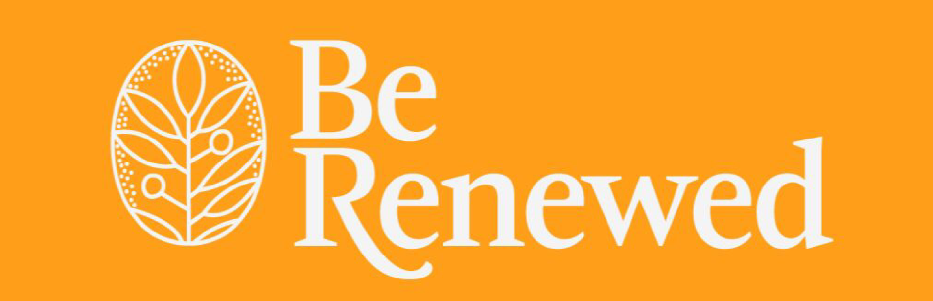 Be Renewed (not clear)