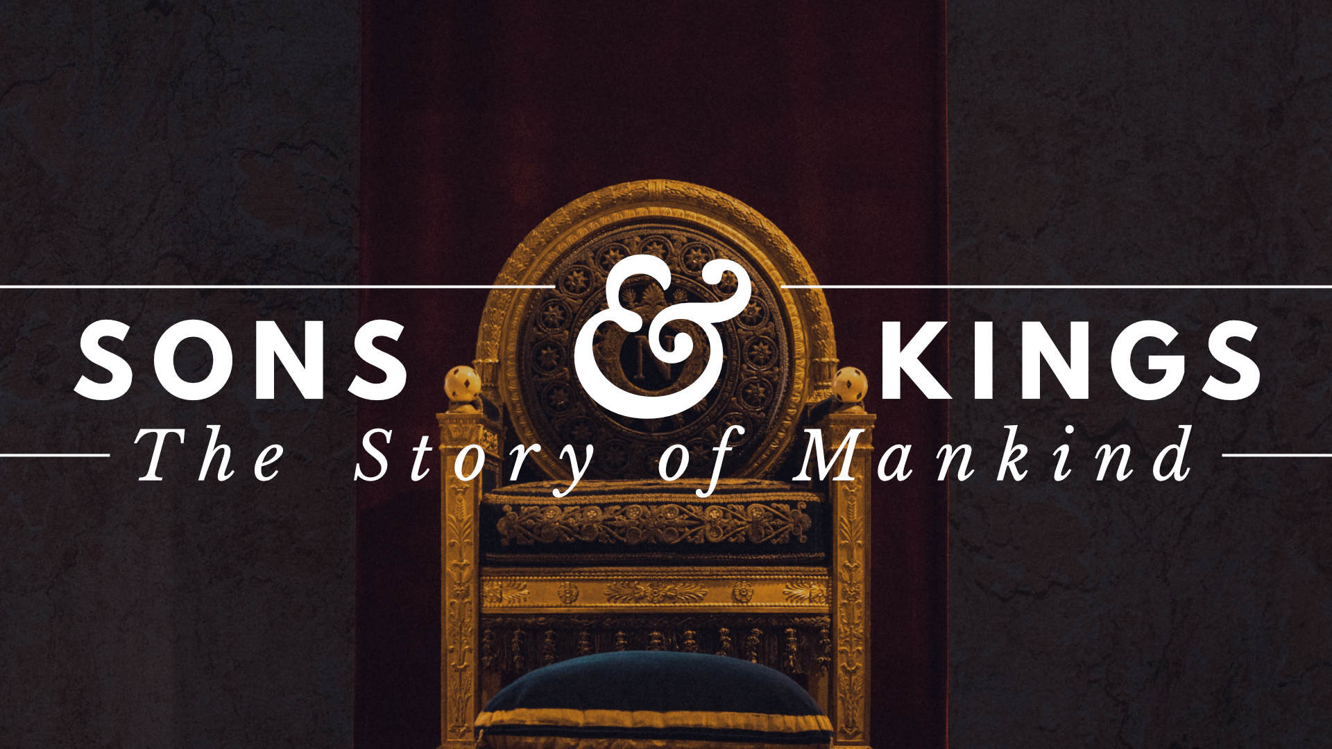 Sons & Kings: The Story of Mankind banner