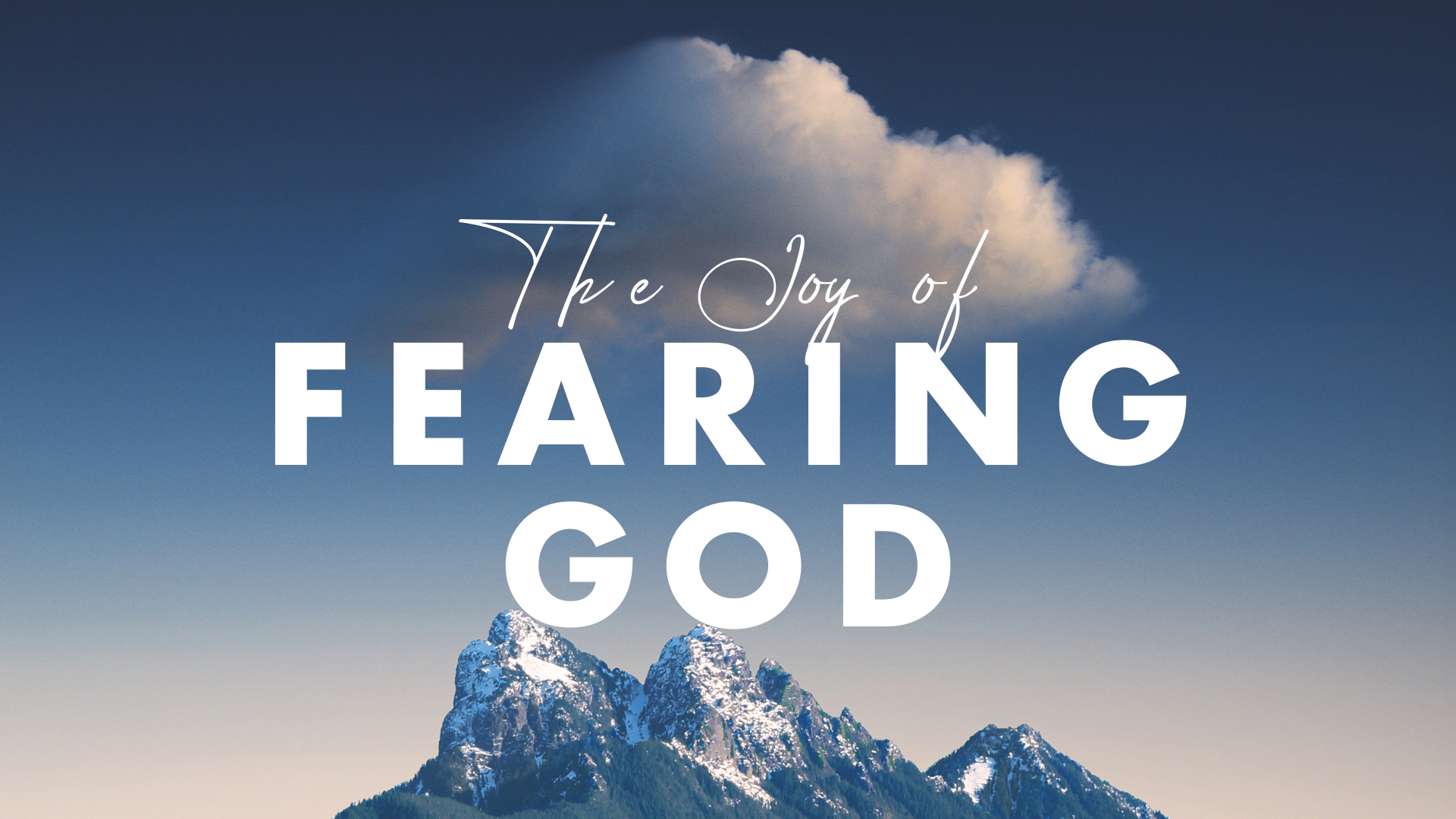The Joy of Fearing Goid