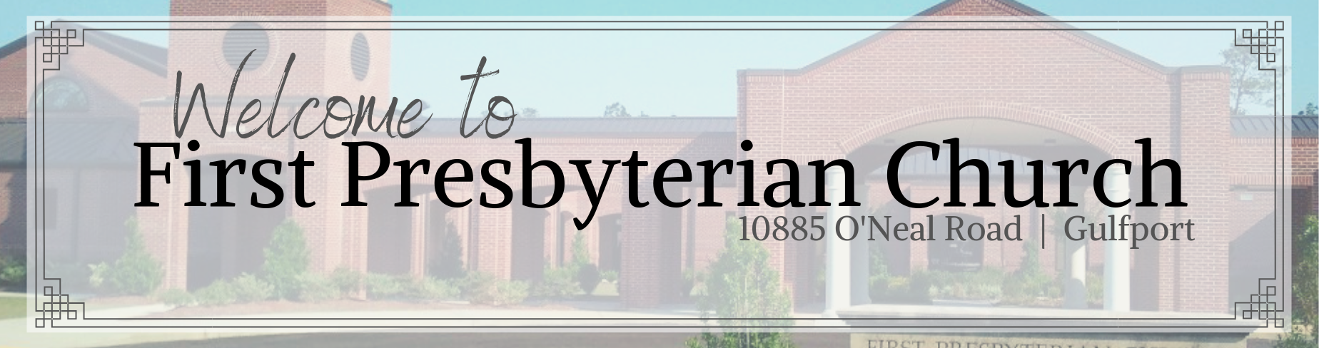 About First Presbyterian Church banner