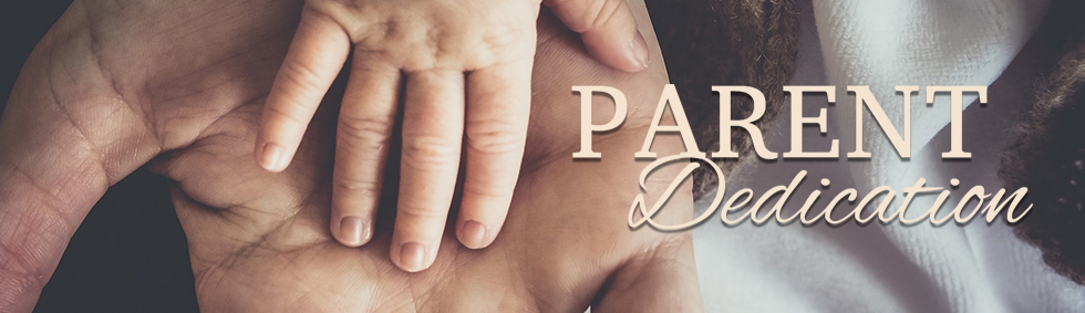 Parent Dedication - Web Banner (980x283)