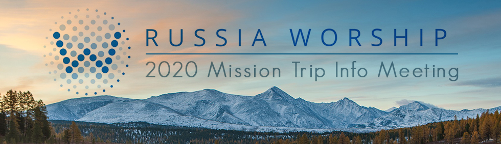 Russia Worship Info Meeting - Web Banner (980x283)