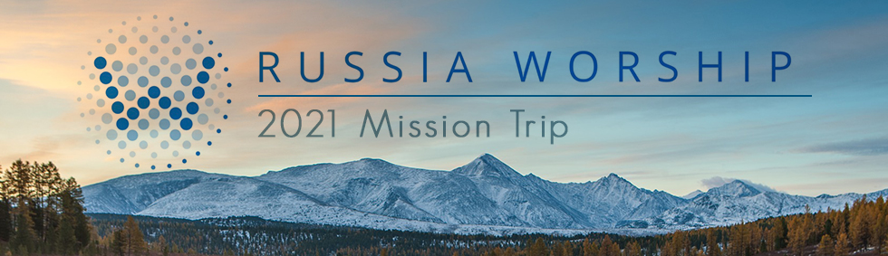 Russia Worship Mission Trip - Web Banner (980x283)