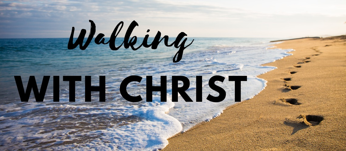 Walking with Christ banner