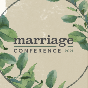 Marriage Conference 2021-2-04