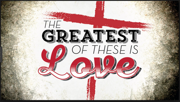 Greatest of these is love - graphic with cross