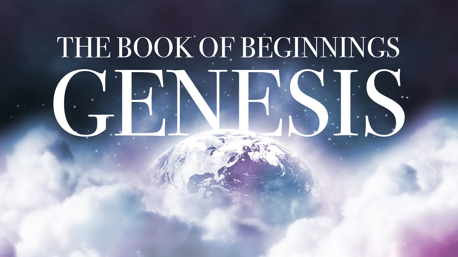 Genesis: The Book of Beginnings banner