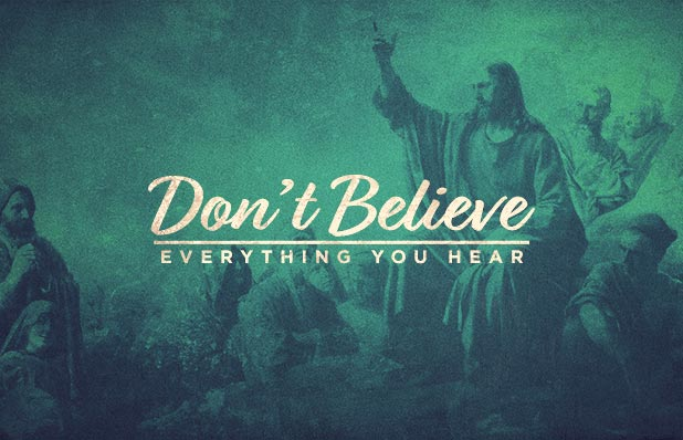 Don't Believe Everything You Hear_Blog