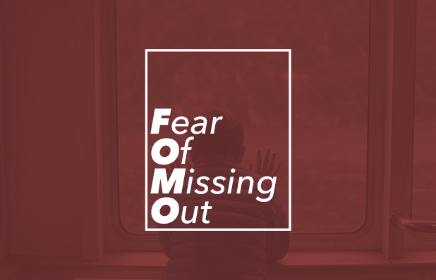 Fear of Missing Out_Blog