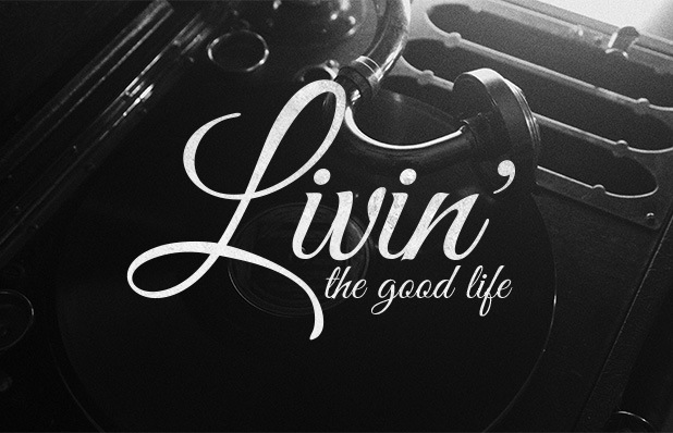 Livin' the Good Life_Blog