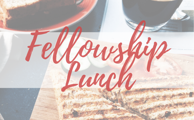 Fellowship Lunch Graphic