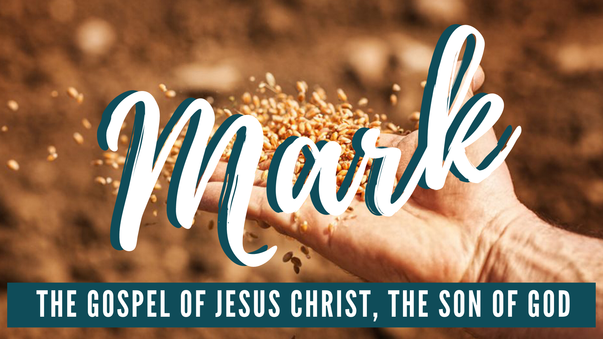 Mark: The Gospel of Jesus Christ, Son of God