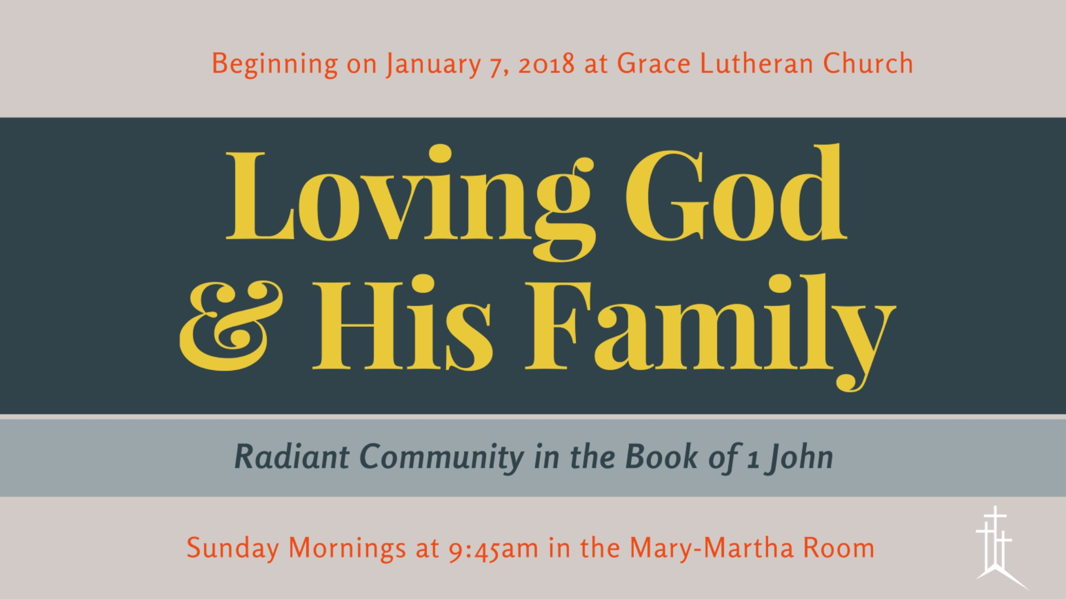 Loving God and His Family Graphic