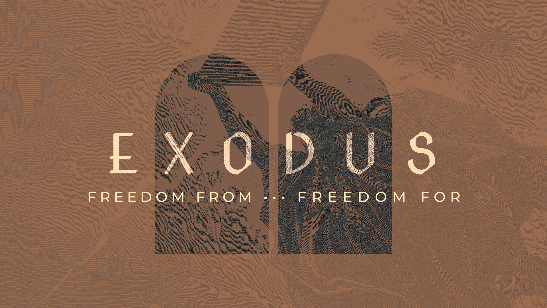 Exodus: Freedom From, Freedom For
