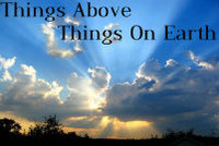 Things Above, Things on Earth