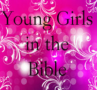 Young Girls in the Bible