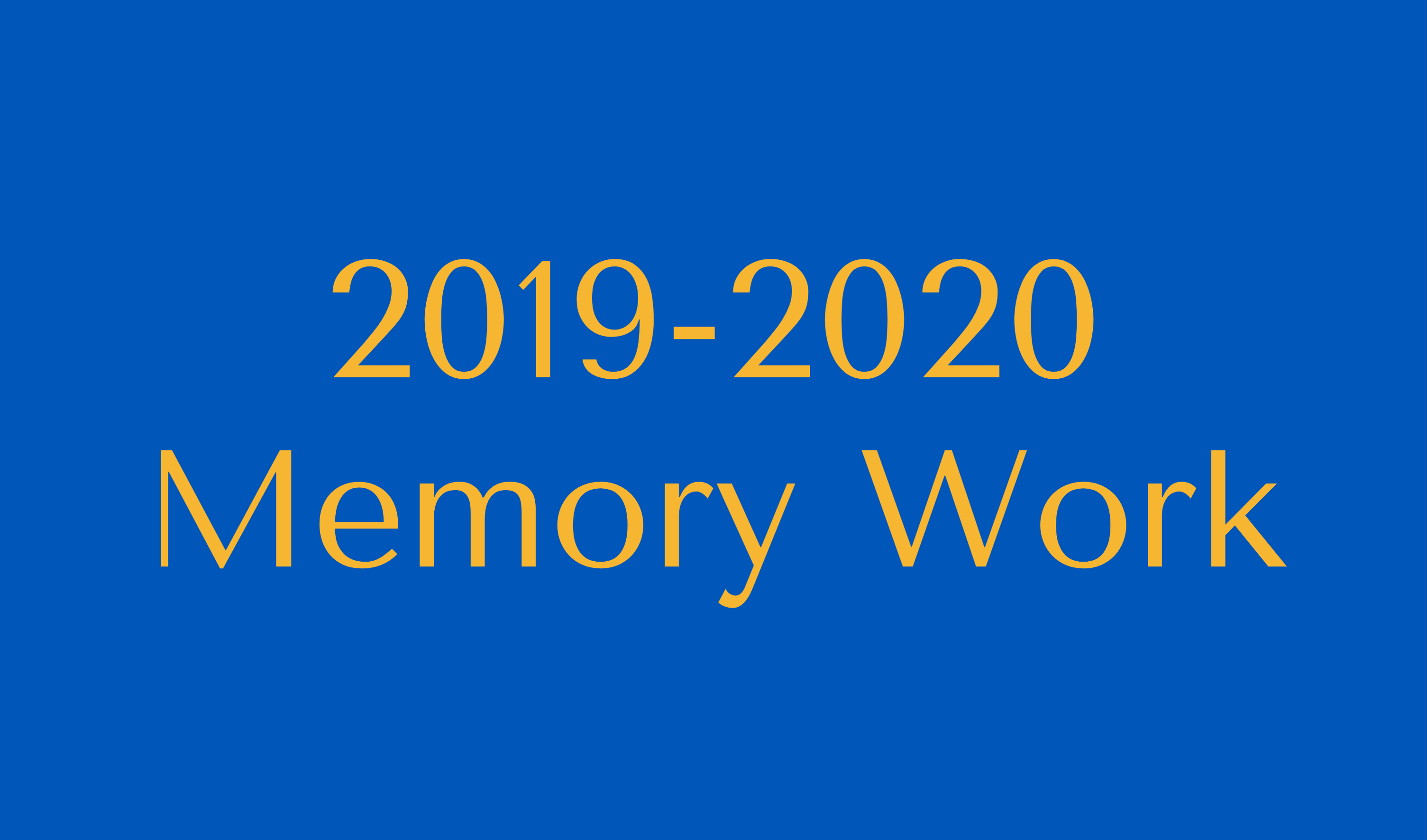 2019-2020 Memory Work Button