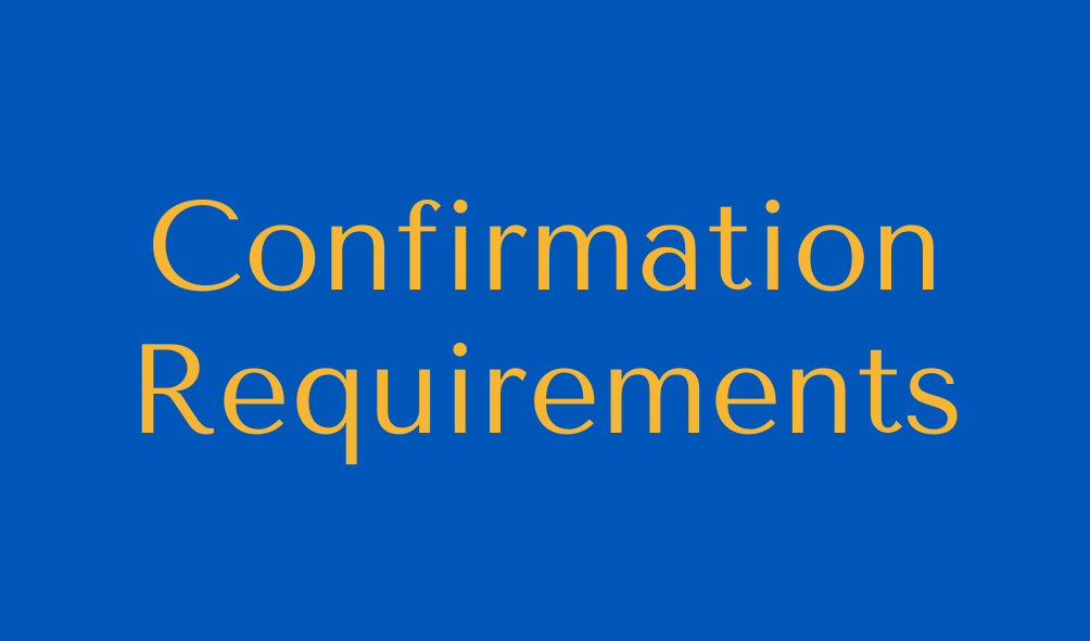 Confirmation Requirements