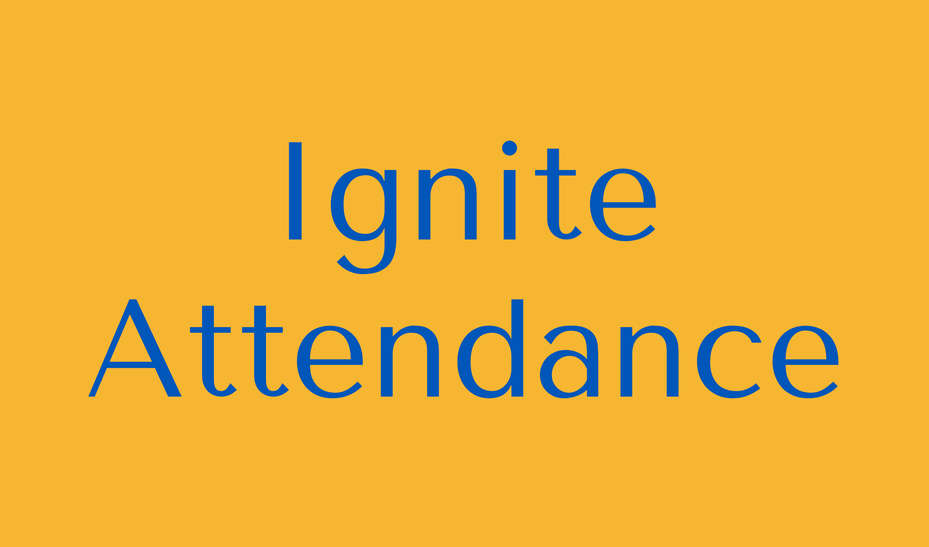 Ignite Attendance Button