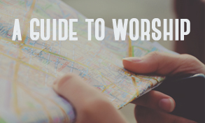 a guide to worship 2