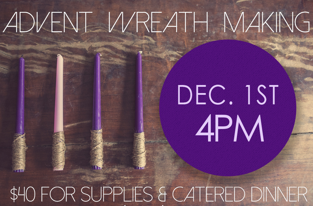 Advent wreath making 2019 DEC1